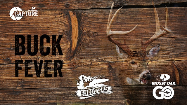 Buck Fever • Shooters