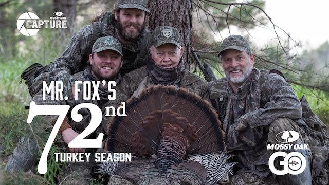 Mr. Fox's 72nd Turkey Season