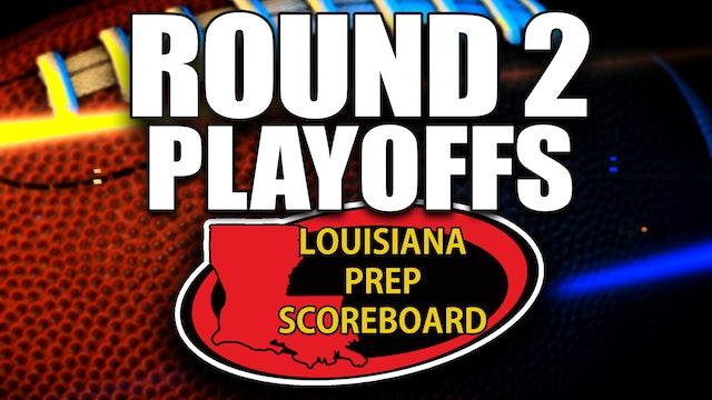 Louisiana Prep Scoreboard - PLAYOFFS ROUND 2