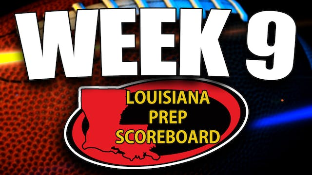 Louisiana Prep Scoreboard - Week 9