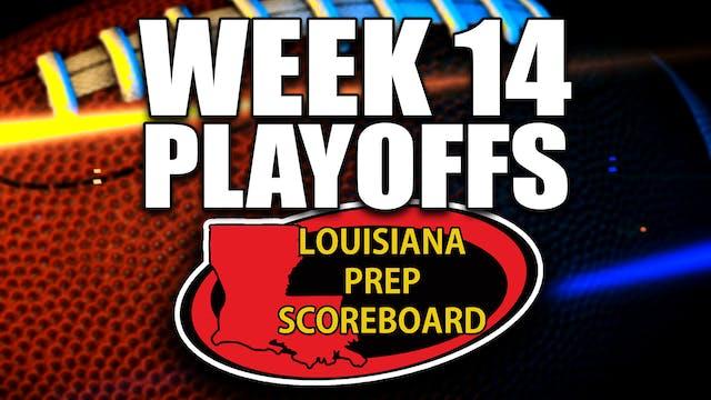 WEEK 14 - PLAYOFFS - Louisiana Prep S...