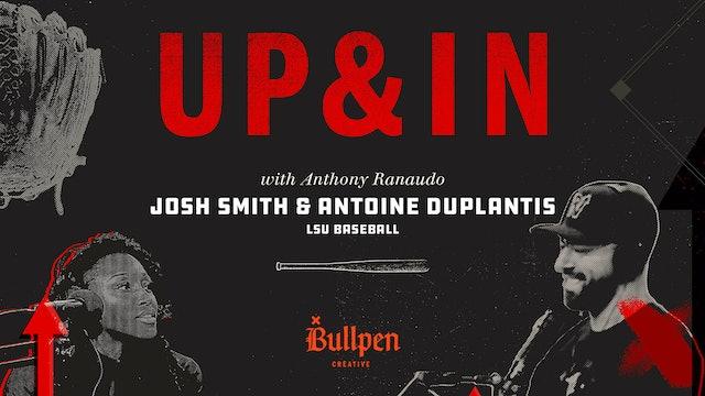 The Up & In Show: Josh Smith & Antoine Duplantis