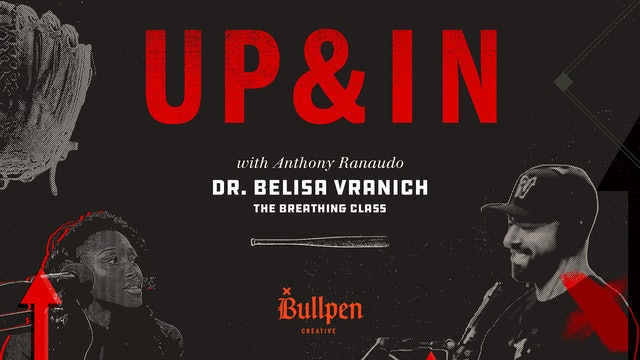 The Up & In Show: Dr. Belisa Vranich