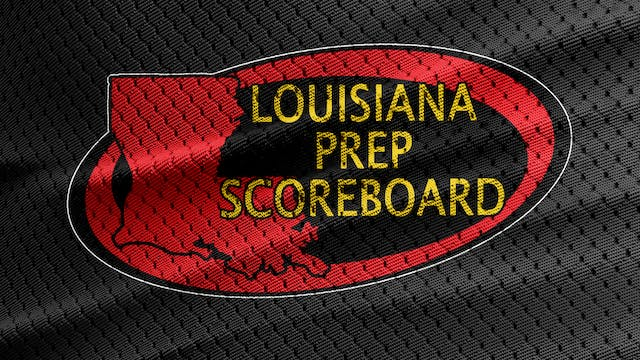 Louisiana Prep Scoreboard - Week 3