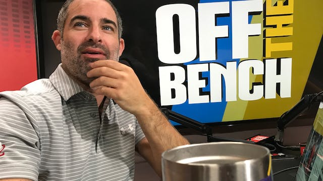 Off The Bench - July 31, 2019