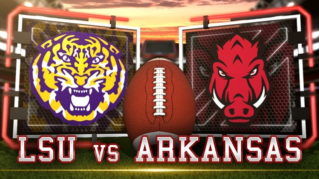 (9) LSU vs Arkansas Pre | Gameday & Scoreboard