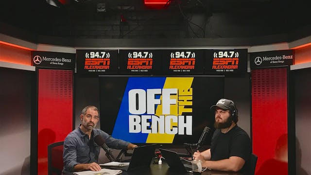 Off The Bench - August 7, 2019
