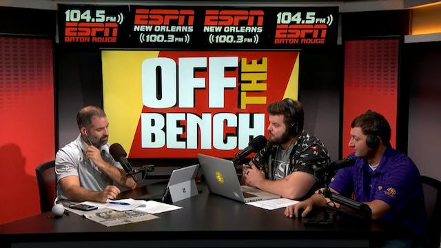 Off The Bench - August 10, 2018