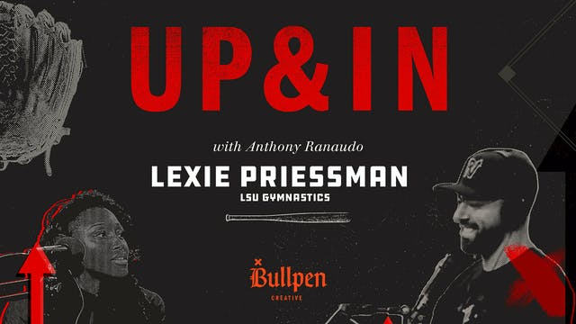 The Up & In Show: Lexie Priessman