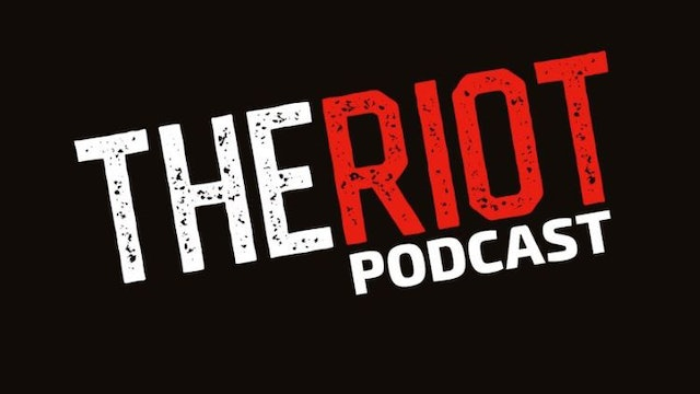 The Riot Podcast - October 9, 2018 Part 1