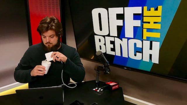 Off The Bench - May 30, 2019