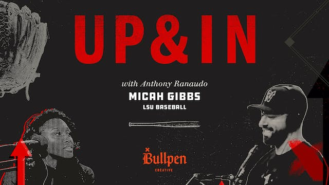 The Up & In Show: Micah Gibbs