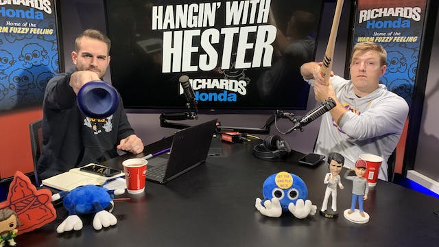 Hangin' with Hester | January 31, 2020