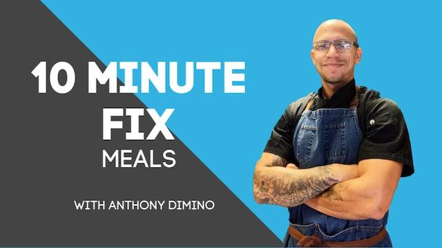 10 Minute Fix Meals