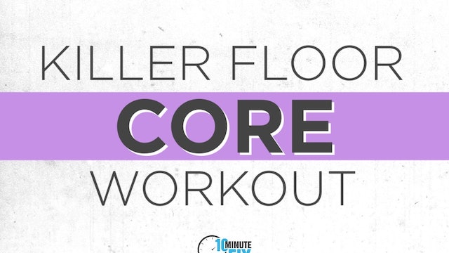 Killer Floor Core Workout