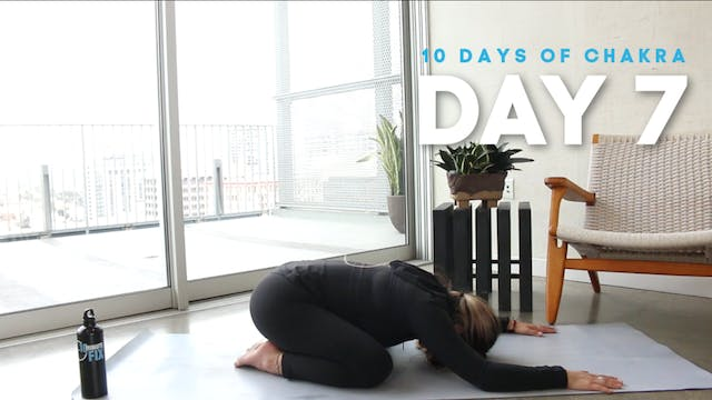 10 Days of Chakra: Day 7
