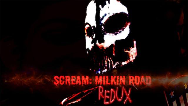 Scream Milkin Road: REDUX