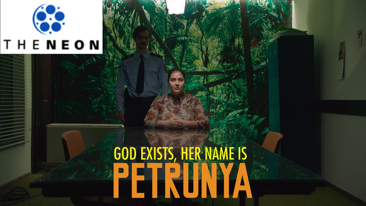 GOD EXISTS, HER NAME IS PETRUNYA @The Neon