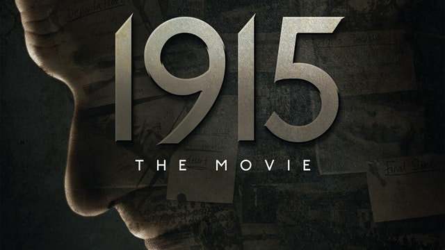 1915 The Movie TRAILER