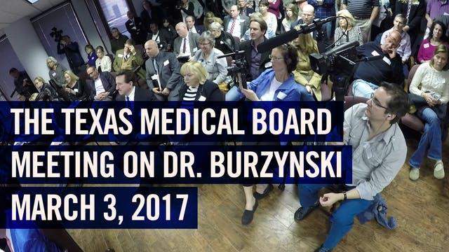 (2017) Texas Medical Board vs. Dr. Burzynski Meeting (before final decision)