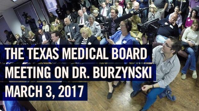(2017) Texas Medical Board vs. Dr. Burzynski Meeting (before final decision)