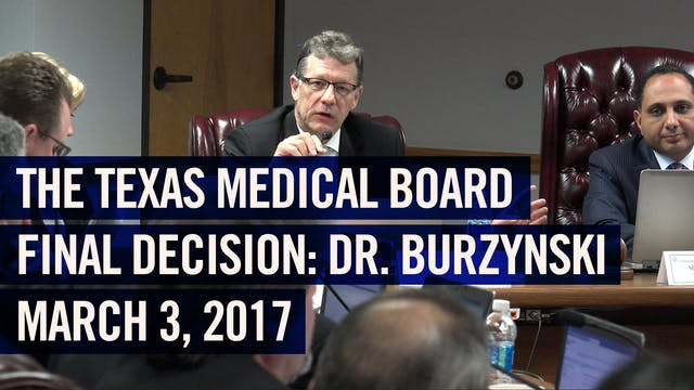 (2017) Texas Medical Board vs. Dr. Burzynski - Final Decision