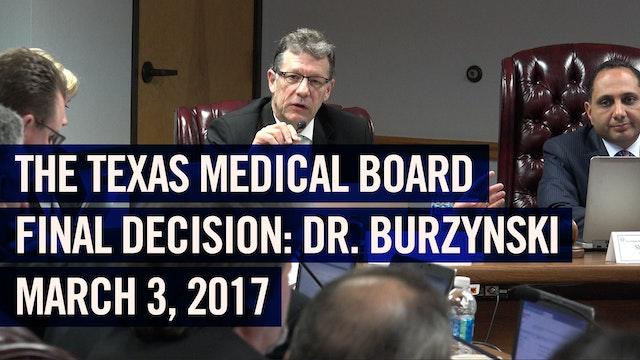 (2017) Texas Medical Board vs. Dr. Burzynski - Final Decision