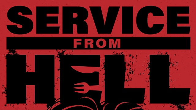 Service From Hell - Happy Hour!