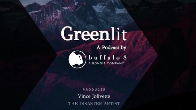 Greenlit - Vince Jolivette