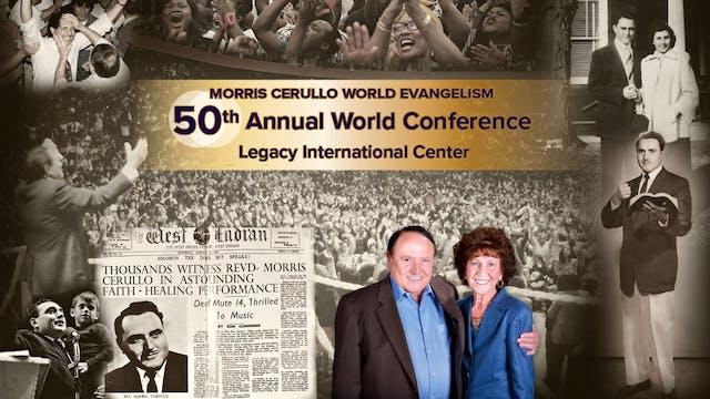 Morris Cerullo's 50th Annual World Co...