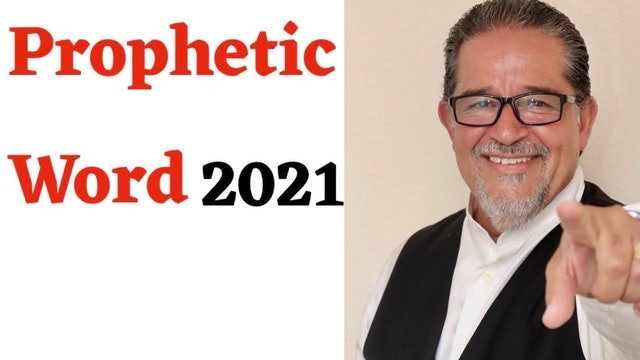 Prophetic Word 2021