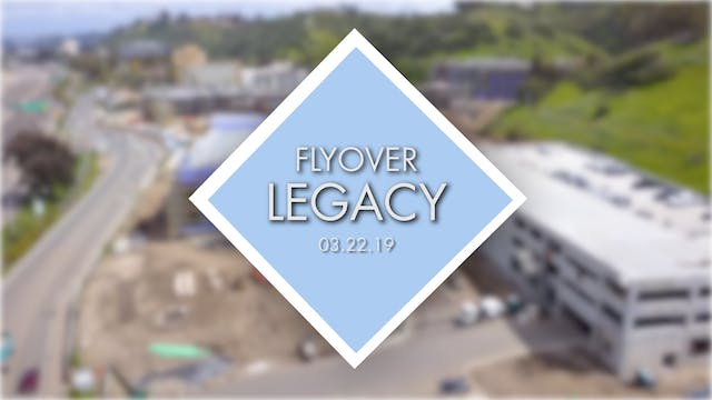 Flyover Legacy - Mar 22nd 2019
