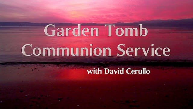 Garden Tomb Communion Service