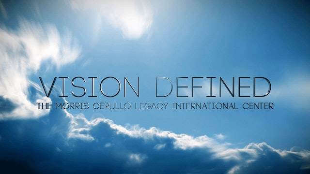 Vision Defined - The Morris Cerullo Legacy International Center