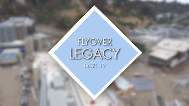 Flyover Legacy - June 21st 2019