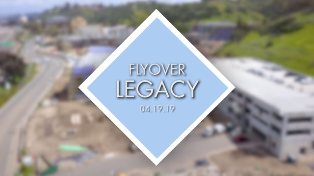 Flyover Legacy - April 19th 2019