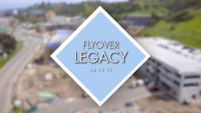 Flyover Legacy - April 19th 2019