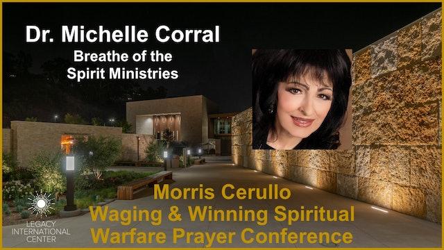 Michelle Corral   Morris Cerullo Spiritual Warfare Prayer Conference