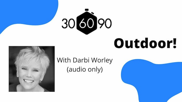 Outdoor 30 With Darbi - Audio Only