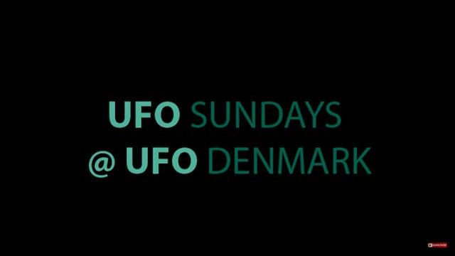 UFO Sundays - UFO Denmark With Guest ...