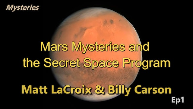 Mars Mysteries and Secrets of the Moon - Billy Carson and Matthew LaCroix  Ep1