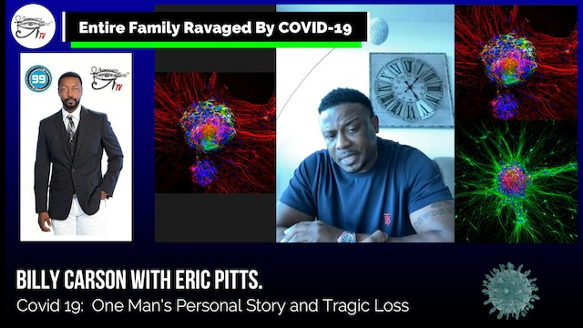 Billy Carson Interview With Eric Pitts - COVID-19 - Family Tragedy