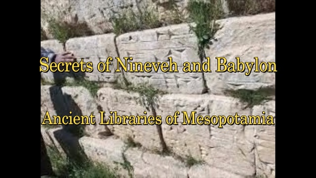 Siege of Nineveh and Ancient Secrets of Mesopotamia Documentary