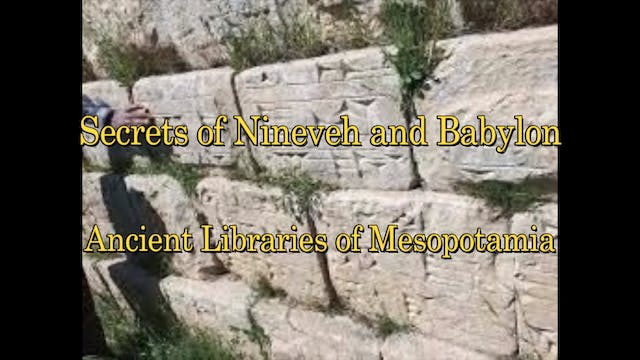 Siege of Nineveh and Ancient Secrets ...