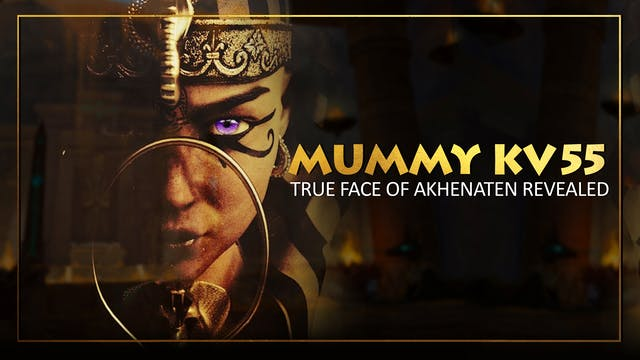 Could Mummy KV55 Really be the 'Heret...