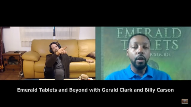 Holographic Multiverse - Emerald Tablets with Gerald Clark and Billy Carson.