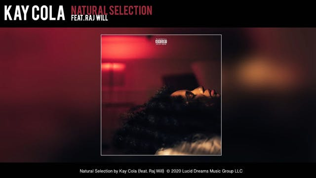 Kay Cola - Natural Selection (feat. R...