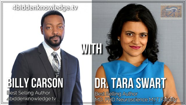 Billy Carson Interviews Dr. Tara Swar...