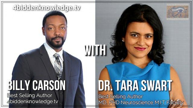 Billy Carson Interviews Dr. Tara Swar...
