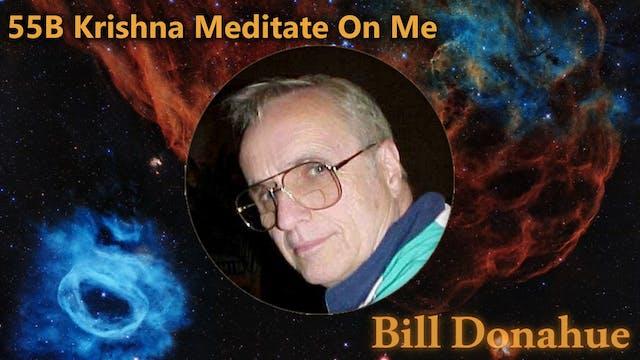 Bill Donahue - 50B  Krishna Meditate ...